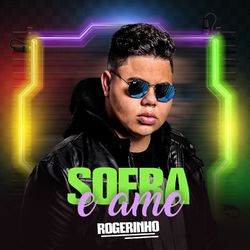 CD MC Rogerinho - Sofra e Ame 2020 - Torrent download