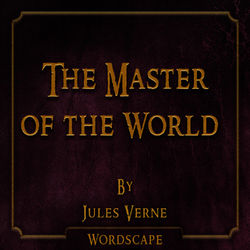The Master of the World (By Jules Verne)