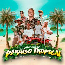 Mc Menor da Vg – Paraíso Tropical