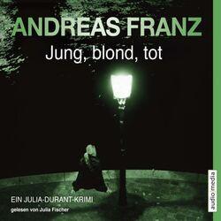 Jung, blond, tot Hörbuch kostenlos