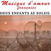 musique francaise amour