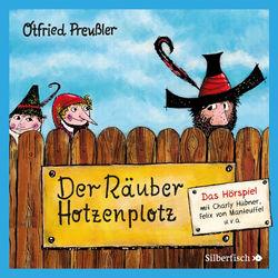 Der Räuber Hotzenplotz - Das Hörspiel Hörbuch kostenlos