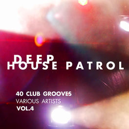 Album cover of Deep-House Patrol (40 Club Grooves), Vol. 4