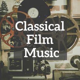 Album cover of Classical Film Music