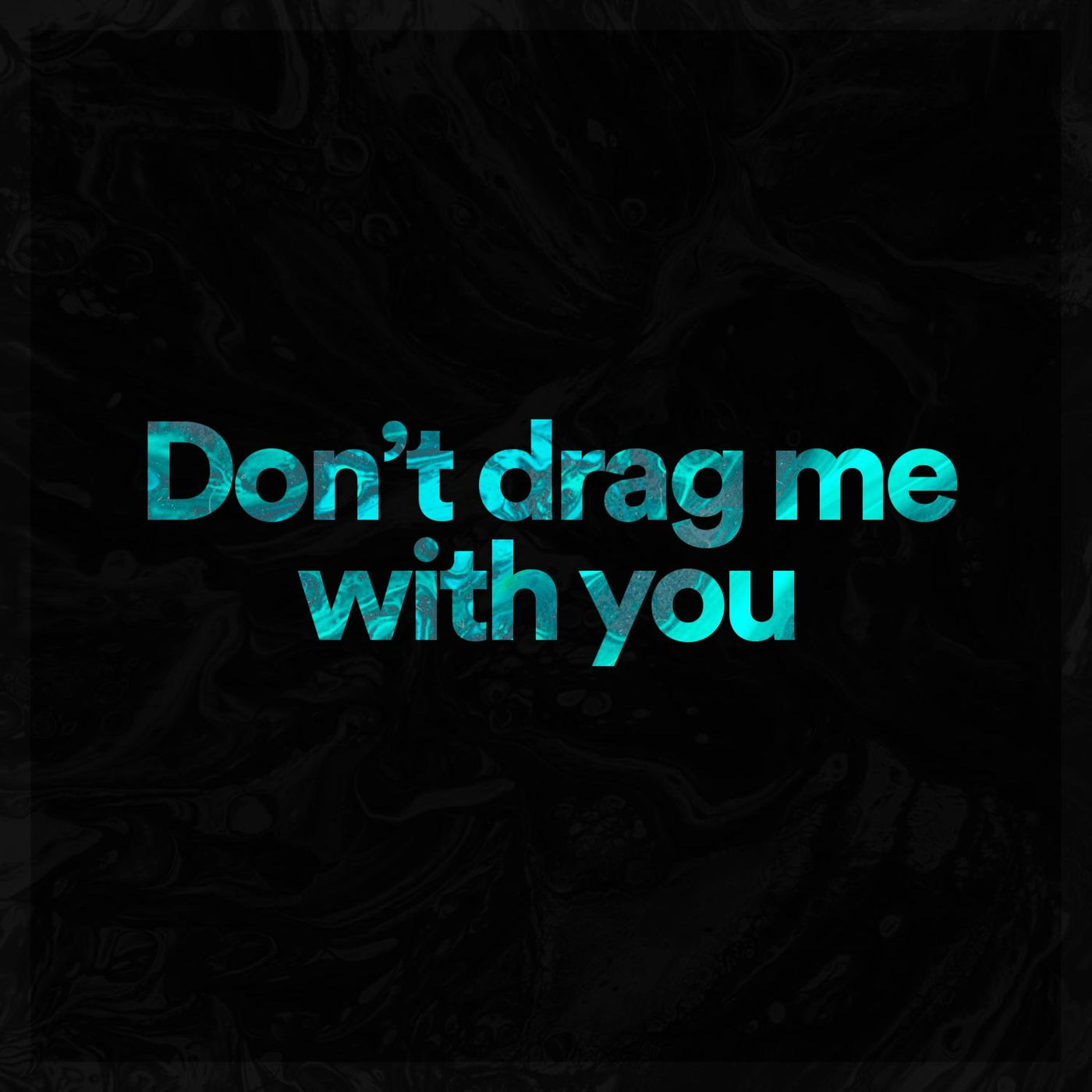 Retrace The Lines - Don't Drag Me With You [single] (2020)
