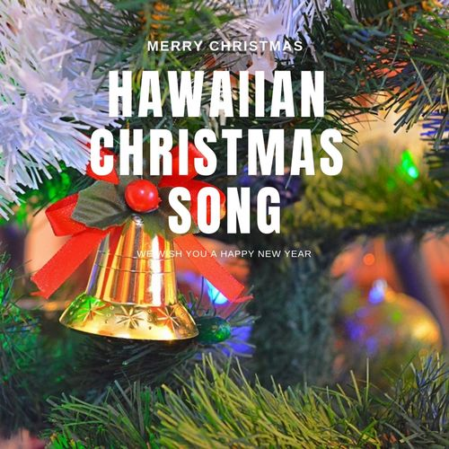 Hawaiian Merry Christmas.Various Artists Hawaiian Christmas Song Music Streaming
