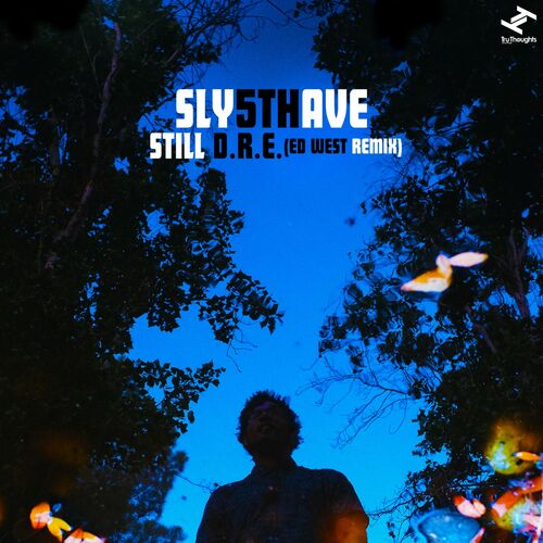 Sly5thave: Still D R E  (Ed West Remix) - Music Streaming