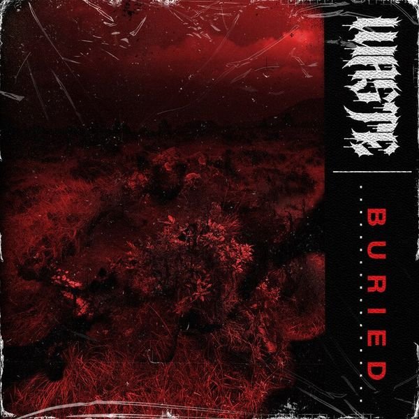 Waste - Buried [single] (2021)