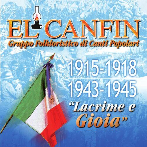 La Campana Di San Giusto.El Canfin Gruppo Folkloristico Di Canti Popolari La Campana Di San