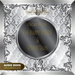The Happy Prince and Other Tales (Oscar Wilde) Audiobook