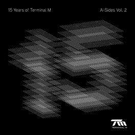 Album cover of 15 Years of Terminal M - A-Sides, Vol. 2