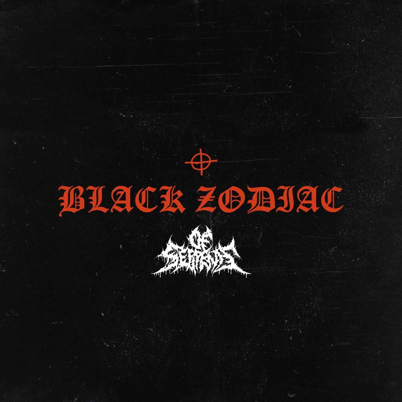 Of Serpents - Black Zodiac [single] (2020)