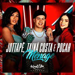 Música Ménage - MC JottaPê (2020) Download