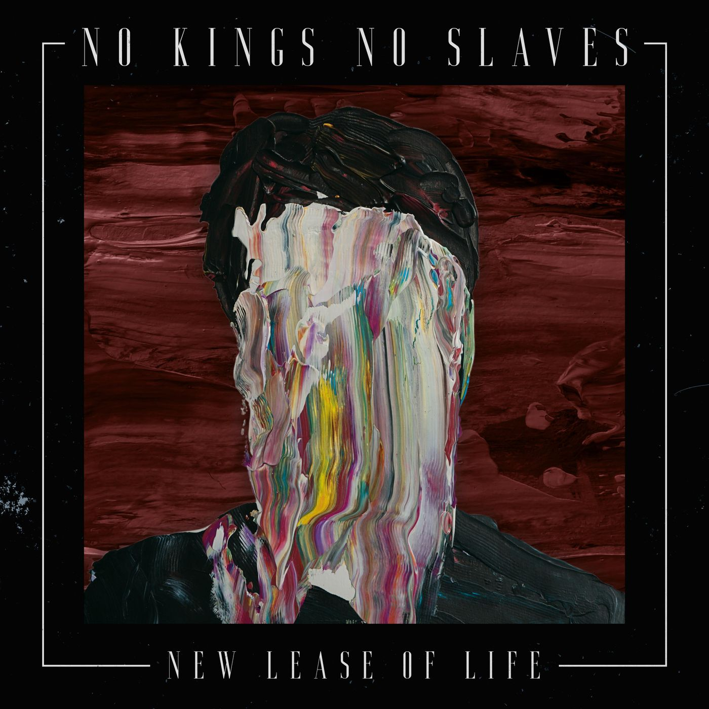 No Kings No Slaves - New Lease of Life (2020)