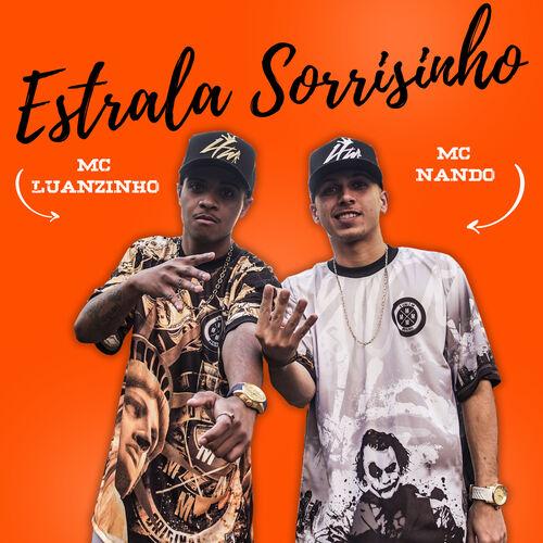 Baixar Música Estrala Sorrisinho – Mc Nando, Mc Luanzinho (2018) Grátis