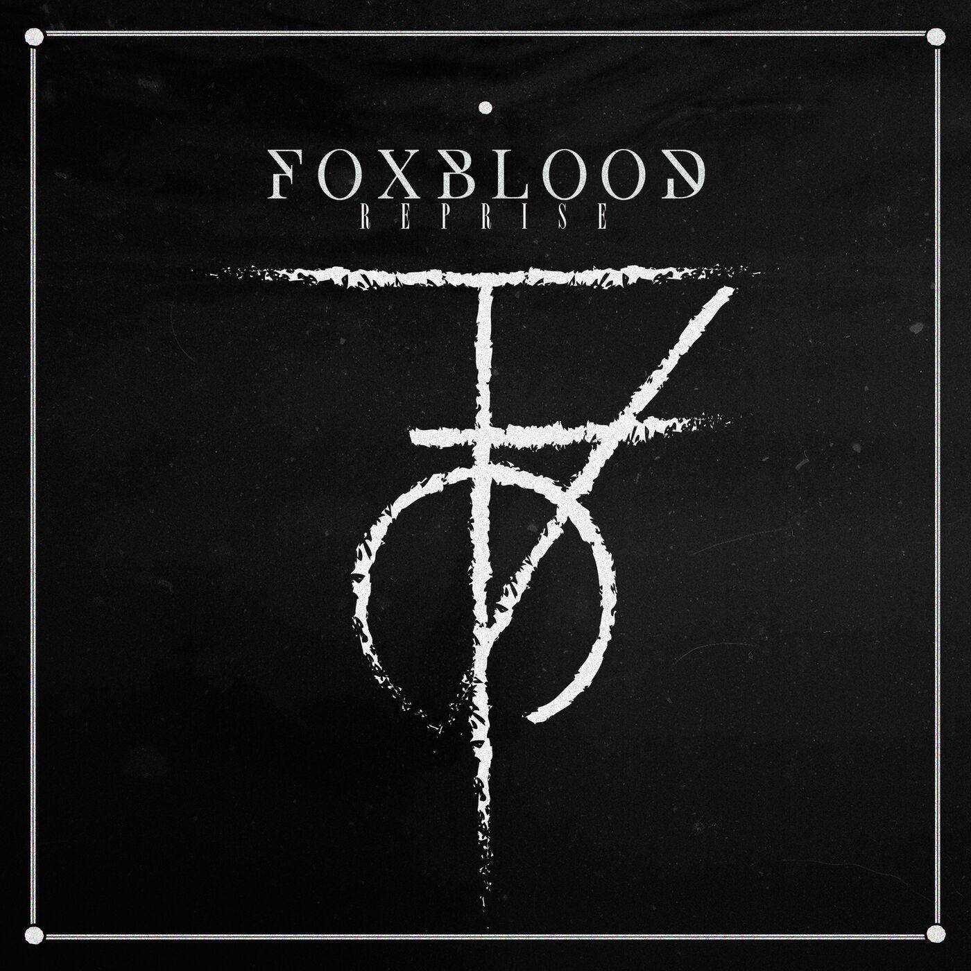 Foxblood - Reprise [EP] (2020)
