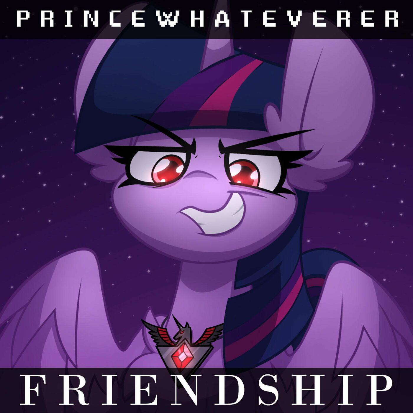 PrinceWhateverer - FRIENDSHIP [single] (2021)