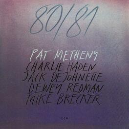 Pat Metheny - 80/81 (Set)