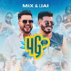 4G – Max e Luan