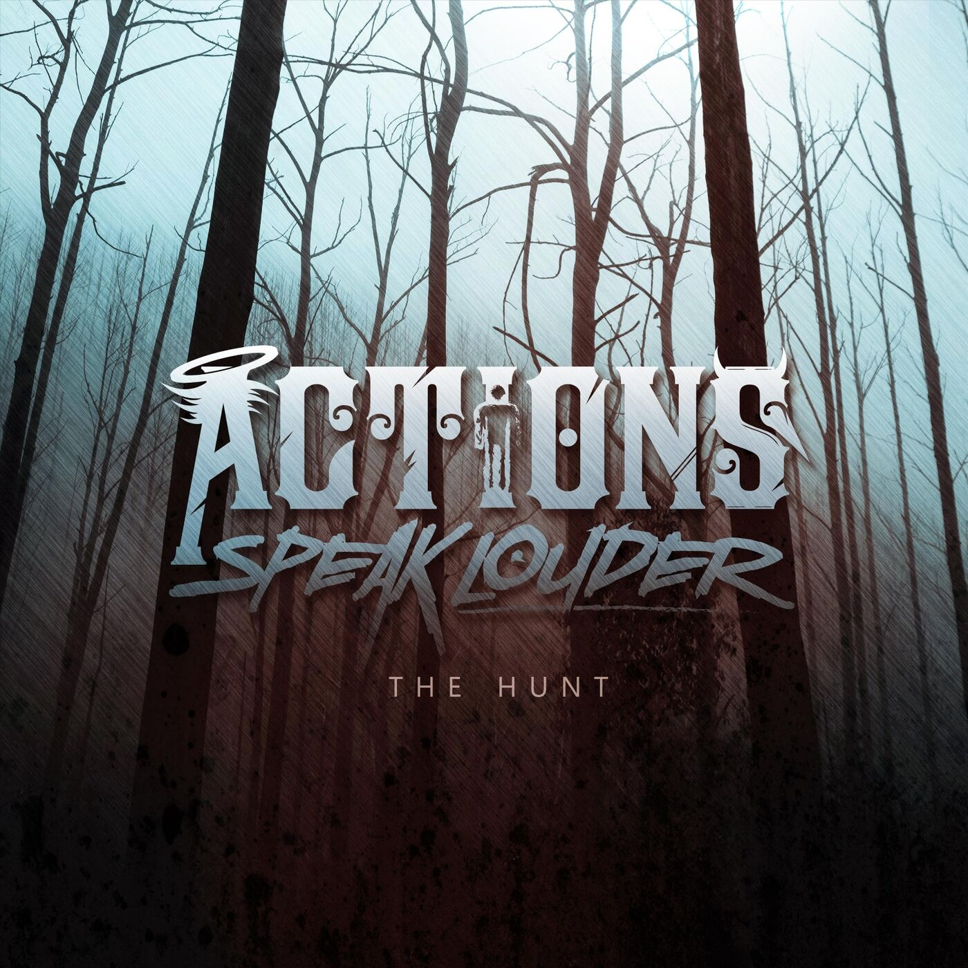 Actions Speak Louder - The Hunt [single] (2019)