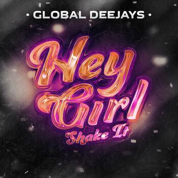 Hey Girl (Shake It) cover