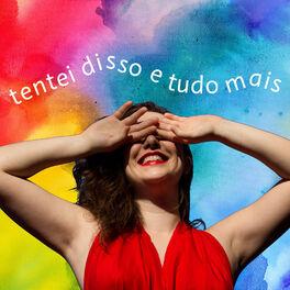 Album cover of Tentei Disso e Tudo Mais