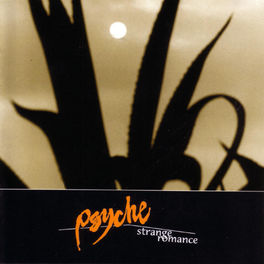 Psyche - Strange Romance