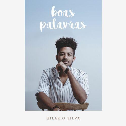 Baixar CD Boas Palavras – Hilário Silva (2017) Grátis