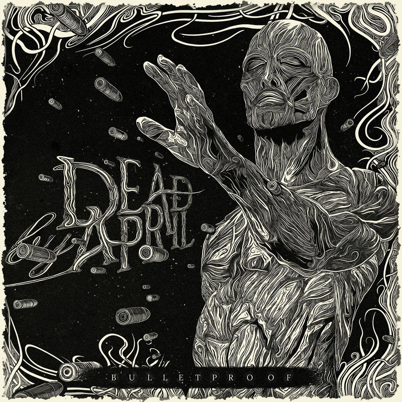 Dead by April - Bulletproof [single] (2020)