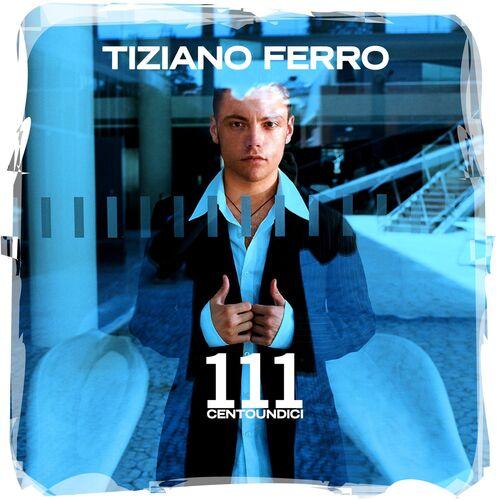 Baixar CD 111 (Centoundici) – Tiziano Ferro (2003) Grátis