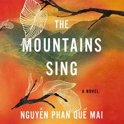 The Mountains Sing (Unabridged)