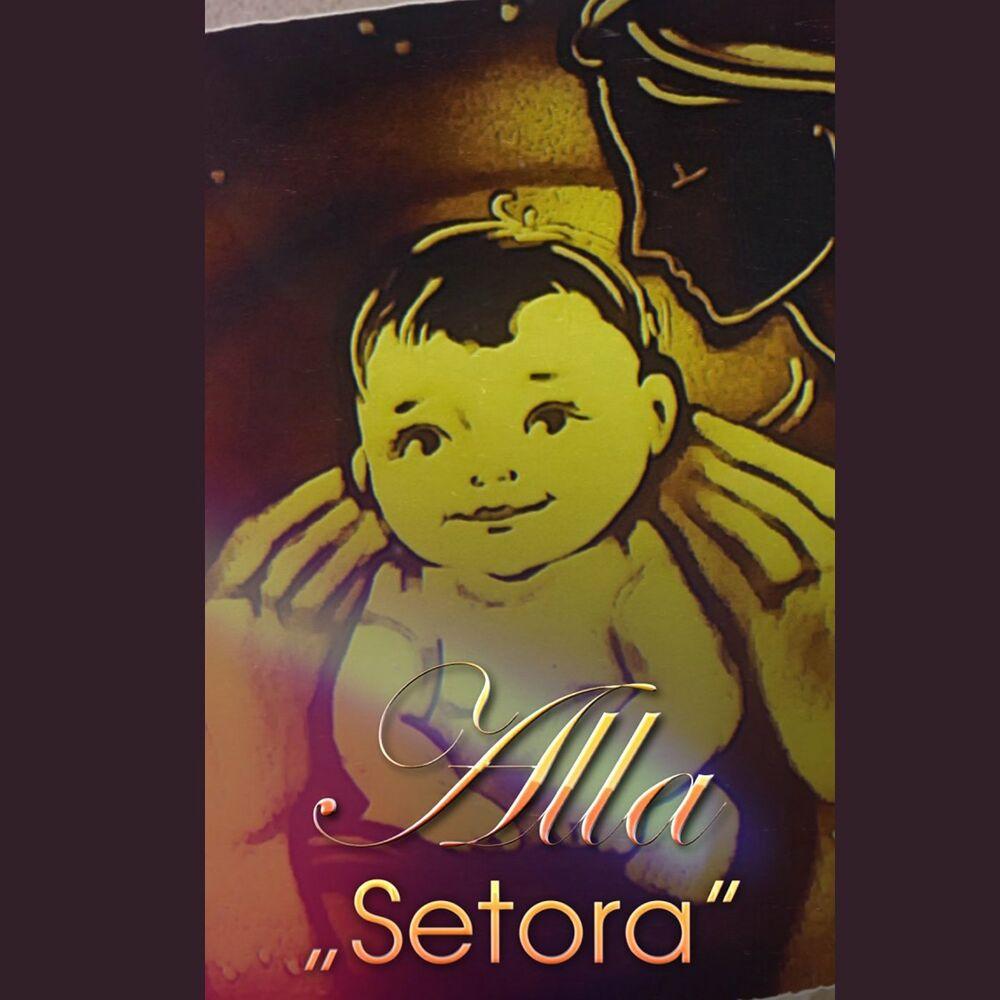 Setora - Alla