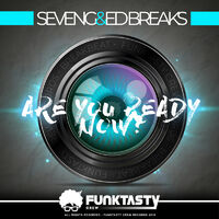 Are You Ready Nowв - SEVENG-ED BREAKS