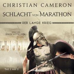 Der lange Krieg - Schlacht von Marathon, Teil 1 von 2 - Die Perserkriege, Band 2 (Ungekürzt) Audiobook