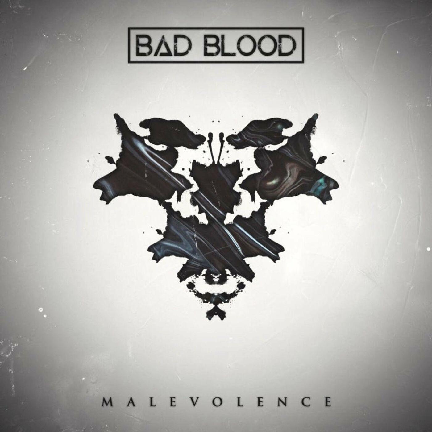 Bad Blood - Malevolence [single] (2020)