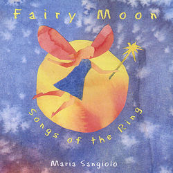 Fairy Moon – Songs Of The Ring