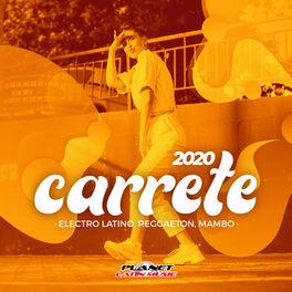 Album cover of Carrete 2020 (Electro Latino, Reggaeton, Mambo)
