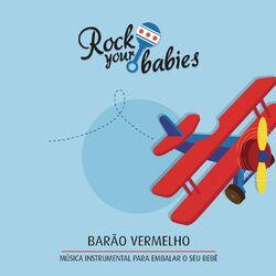Rock Your Babies – Barão Vermelho 2015 CD Completo