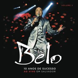 Download Belo - 10 Anos de Sucesso (CD2) 2011