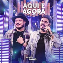 Download Israel e Rodolffo - Aqui e Agora, Vol.1 (Ao Vivo) 2021