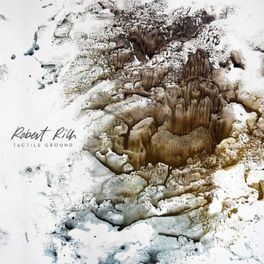 Robert Rich - Tactile Ground