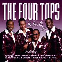 Four Tops: The Best Of The Four Tops Live - Music Streaming