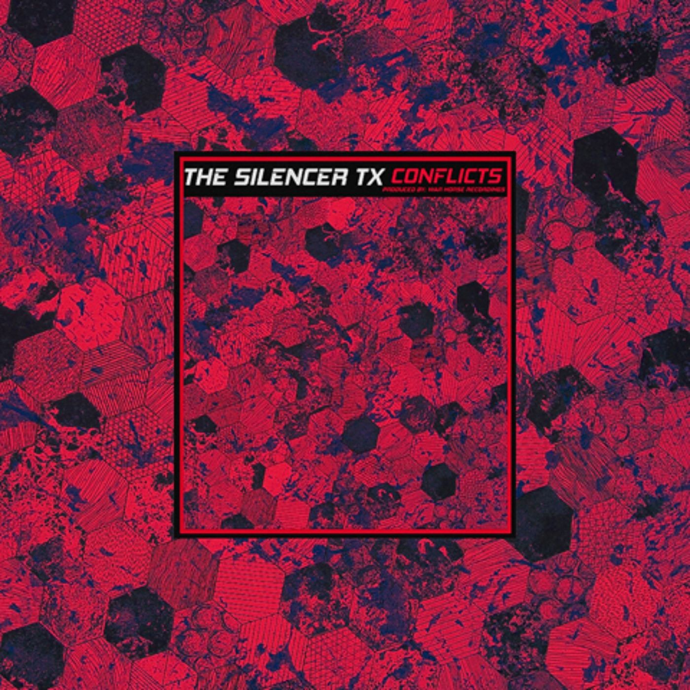 The Silencer TX - Conflicts [EP] (2020)
