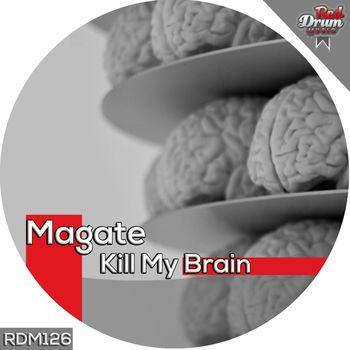 Kill My Brain cover