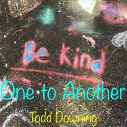 Be Kind One to Another