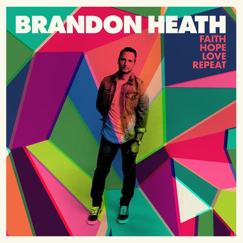 Baixar Single Got the Love (feat. Tauren Wells) – Brandon Heath, Tauren Wells (2017) Grátis
