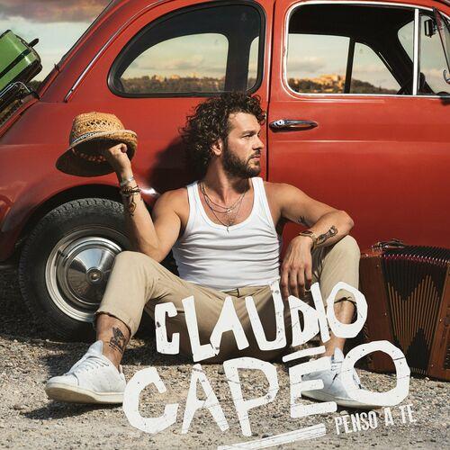 Claudio Capéo - Penso a te - mp3 320 Kbs 2020