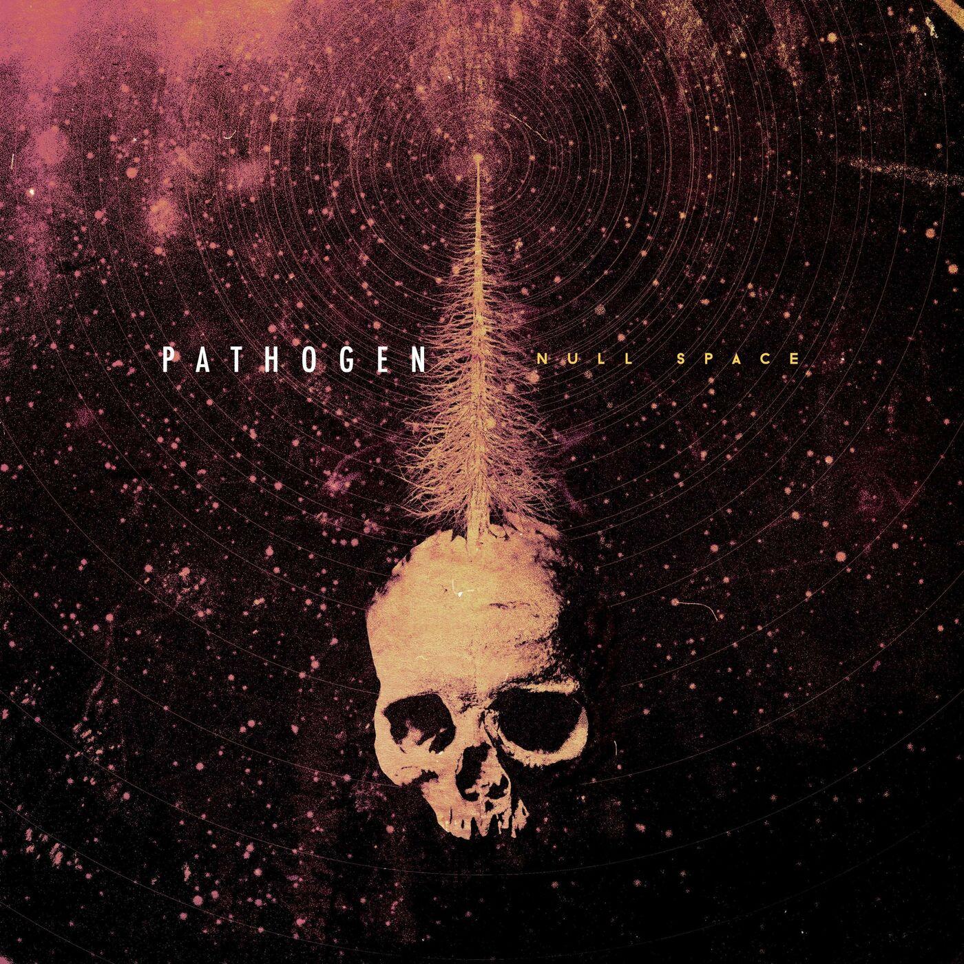 Pathogen - Null Space (2020)