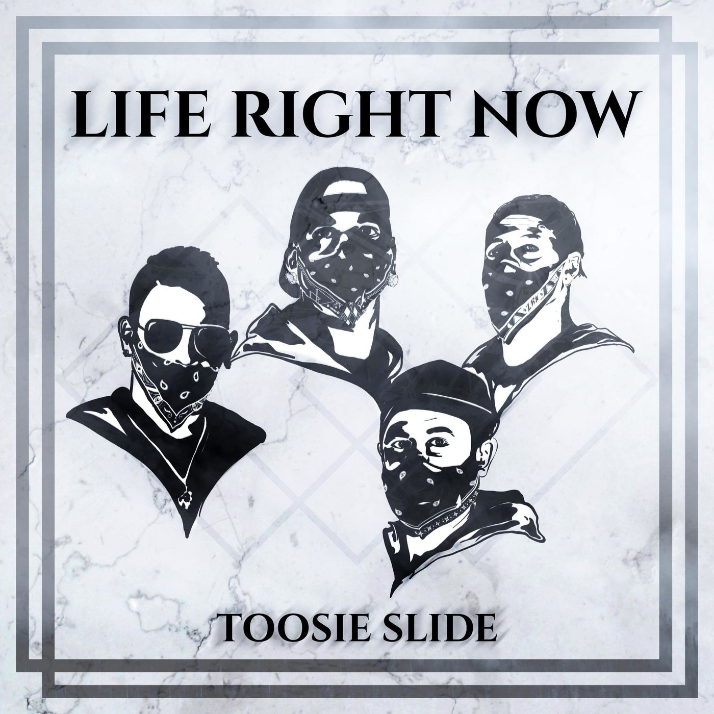 Life Right Now - Toosie Slide [single] (2020)