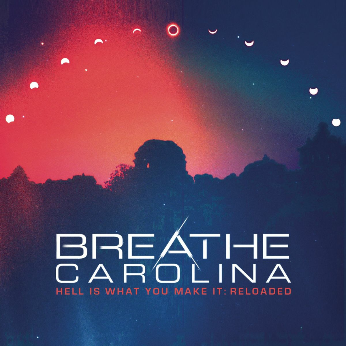 Breathe Carolina - Hell Is What You Make It: Reloaded (2012)